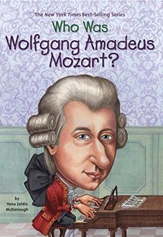 "Read ""Who Was Wolfgang Amadeus Mozart?"" by Yona Zeldis McDonough available from Rakuten Kobo. Born in Austria in Wolfgang Amadeus Mozart composed his first piece of music, a minuet, when he was just five year. Free Books, My Books, Mozart, Piece Of Music, Inspirational Books, Classical Music, Book Series, Reading Online, Audio Books"