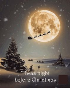 'Twas night before Christmas Merry Christmas 🎁 Before Christmas, Christmas Time, Christmas Crafts, Christmas Ideas, Winter Christmas Scenes, Christmas Quotes, Merry Christmas Wishes, Christmas Greetings, Animated Christmas Pictures