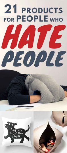 21 Amazing Products Everyone Who Hates Everyone Needs To Own