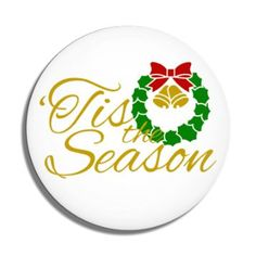Funny Buttons - Custom Buttons - Promotional Badges - Christmas Pins - Wacky Buttons - Tis The Season Christmas Wreath Christmas Buttons, Christmas Holidays, Christmas Wreaths, Funny Buttons, Custom Buttons, Pin Badges, Tis The Season, Christmas Shopping, Seasons