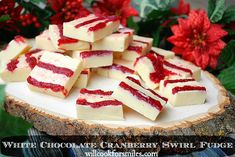 White Chocolate Cranberry Swirl Fudge - Will Cook For Smiles