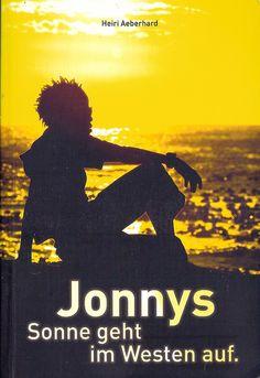 Jonnys Sonne geht im Westen auf by Heiri Aeberhard | LibraryThing