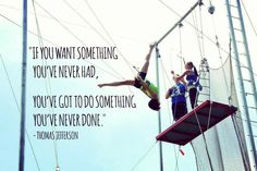 And who wouldn't want to try out trapeze class?  #motivationmonday #trapeze #quote #circus #thomasjefferson #cincinnaticircus #motivation #trysomethingnew #cincinnati #class #fun #trapezeclass #goals