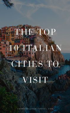Top 10 Beautiful Italian Cities to Visit After Quarantine |  Luxury Travel Blogger - Carmen Edelson #italy #italytrip