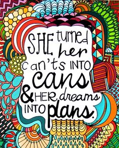Her dreams.into plans