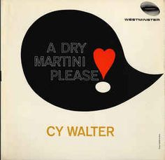 Cy Walter - A Dry Martini Please at Discogs