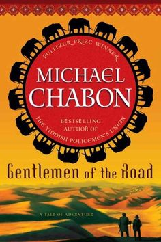 If you loved The Hobbit, you should read Michael Chabon's Gentlemen of the Road.   22 Books You Should Read Now, Based On Your Childhood Favorites