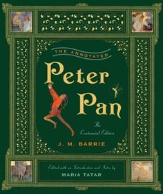 Peter Pan the Centennial Edition.  Collection of Peter Pan Books would be SOOO cool.