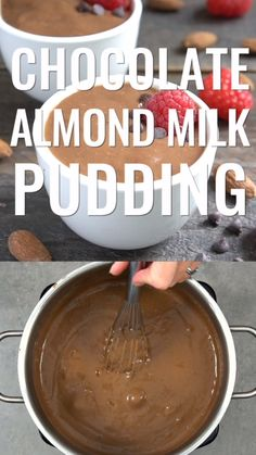 Vegan Almond Milk Chocolate Pudding, Desserts, This almond milk pudding is a great healthy dessert. You won't miss the dairy in this rich, delicious dairy-free chocolate pudding! Almond Milk Pudding, Vegan Chocolate Pudding, Chocolate Almond Milk, Almond Milk Recipes, Dairy Free Chocolate, Chocolate Recipes, Chocolate Frosty, Almond Milk Desserts, Chocolate Fondue