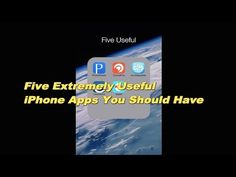 Five Extremely Useful iPhone Apps You Should Have
