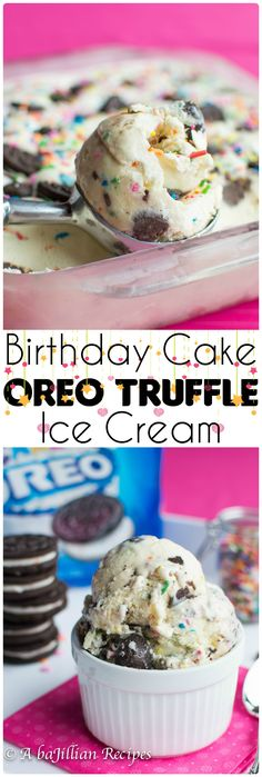 Birthday Cake Oreo Truffle Ice Cream | A baJillian Recipes