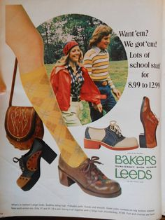 We had a Leeds Shoe Store.I had the chunky saddle shoes with red soles. My Childhood Memories, Best Memories, School Memories, Vintage Advertisements, Vintage Ads, Retro Ads, Vintage Vogue, Vintage Stuff, Vintage Shoes