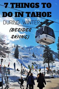 7 THINGS TO DO IN TAHOE DURING WINTER | Traveling Spud