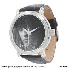 Shop Love you custom photo girl girlfriend wife watch created by Thunes. Vintage Leather, Vintage Men, Birthday Gifts For Girls, Dog Bowtie, Custom Photo, Girl Gifts, Gifts For Him, Girlfriends, Photo Gifts