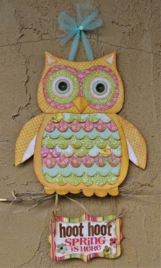 "Great to hang on the door. Thinking to make it with fabric and lightly stuff and have the writing say ""Hoot Hoot, it's Summer's Room""."