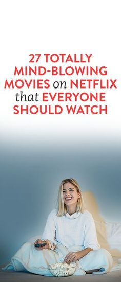 27 Totally Mind-Blowing Movies On Netflix That Everyone Should Watch .ambassador