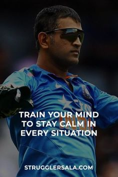 Train Your Mind To Stay Calm In… – Struggler Sala The concept of sport is an activity that emerges with … India Cricket Team, Cricket Sport, Classy Men Quotes, Reality Of Life Quotes, Dhoni Quotes, Ms Dhoni Wallpapers, Ms Dhoni Photos, Cricket Quotes, Cricket Wallpapers