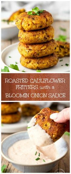 Roasted Cauliflower Fritters with a Bloomin Onion Dipping Sauce - Happily Unprocessed