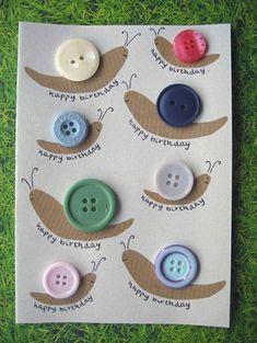 diy birthday cards for kids Schnecken mit Knpfen Unique Birthday Cards, Handmade Birthday Cards, Diy Birthday, Happy Birthday Cards, Birthday Images, Birthday Greetings, Art For Kids, Crafts For Kids, Kids Diy