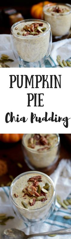 Pumpkin Pie Chia Pudding is an oh-so easy, healthy and delicious way that just taste like allll the best parts of fall! dairy-free, vegan, Paleo