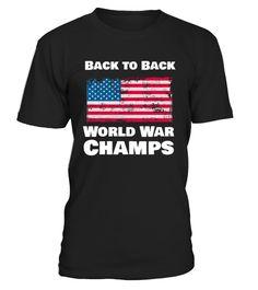 Back-To-Back World War Champs T-Shirt Funny Veterans Day T-shirt, Best Veterans Day T-shirt Cute Shirts, Funny Tshirts, Family Thanksgiving, Thanksgiving Birthday, Shirt Outfit, T Shirt, Us Labor Day, Trump Birthday, Blu Ray