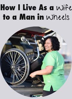 I am a wife to a man in a wheelchair, read my story of how I do it.