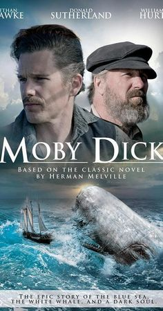 Watch Moby Dick (TV Mini Series full hd online With William Hurt, Ethan Hawke, Charlie Cox, Eddie Marsan. The sole survivor of a lost whaling ship relates the tale of his captain's self-destruc Billy Boyd, Donald Sutherland, Gillian Anderson, Classic Movie Stars, Classic Movies, Nantucket, Moby Dick, Richard Basehart, William Hurt