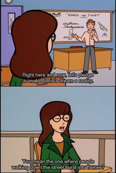 With a side specialty in dark humor:   29 Reasons Daria Was TV's Greatest Cynic