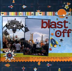 Blast off, Disney scrapbook layout http://disneyscrappers.ning.com