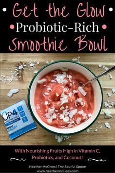 Get the Glow Probiotic-Rich Smoothie Bowl - Vegan (scheduled via http://www.tailwindapp.com?utm_source=pinterest&utm_medium=twpin&utm_content=post133483369&utm_campaign=scheduler_attribution)