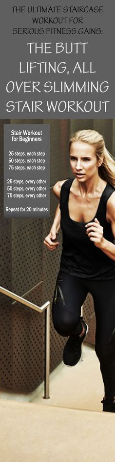 The Ultimate Staircase Workout For Serious Fitness Gains: The Butt-Lifting, All-Over-Slimming Stair Workout! #stairworkout #beginnerworkout #workoutforrunners #beginnercardio