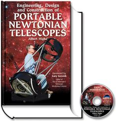 This book tells you how to design and build a portable Newtonian telescope that performs better, weighs less, and increases your enjoyment. Diy Telescope, Story Planning, Night Photos, The Next Step, Design Concepts, The Struts, Stargazing, Outer Space, Cosmos