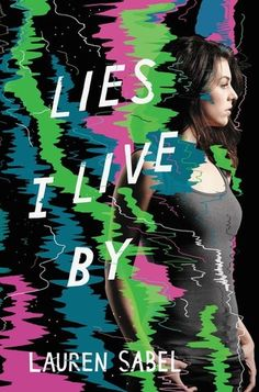 The Book Junkie's Reads . . .: Trailer Reveal - Lies I Live By by Lauren Sabel