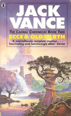 Ecce & Old Earth. Rate it 1/10. Vance's worst book.