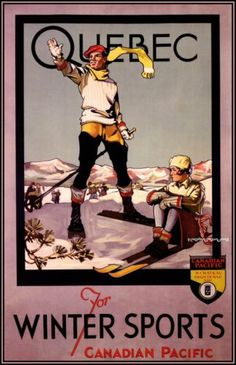 Quebec for Winter Sports - Canadian Pacific - Retro travel Poster - Vintage Poster by Studio Grafiikka Ski Vintage, Vintage Ski Posters, Retro Poster, Vintage Couples, Vintage Fishing, Canadian Pacific Railway, Canadian Travel, Canadian Winter, Posters Canada