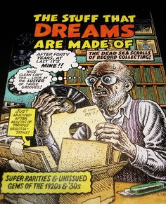 "Robert Crumb's cover art for ""The Stuff That Dreams Are Made Of"", a compilation of early blues & country music (Yazoo Records, 2006)."