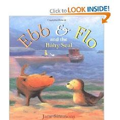 """Preschool Director Robyn Nathan recommends these Jane Simmons books for PreK students.  """"For four and five year olds she has written some very accessible stories about friendship: Ebb and Flo,and the baby Seal, Ebb and Flo and the new Friend. Lastly, a book about sharing that I love: The Dreamtome Fairies : a bedtime storybook about sharing that every child with a sibling will be able to relate to."""""""