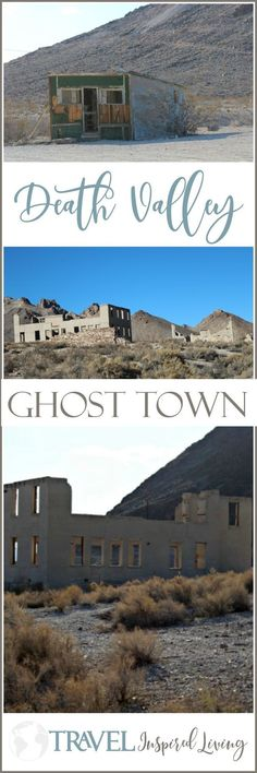 Death Valley has several ghost towns, this is one. If you #plan to #travel to Death Valley #National #Park, here is what you need to know! #Nevada #parks #abandoned #deserts