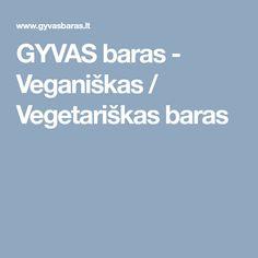 GYVAS baras - Veganiškas / Vegetariškas baras