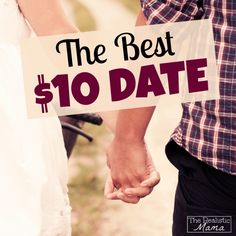The Best $10 Date - we had a blast!