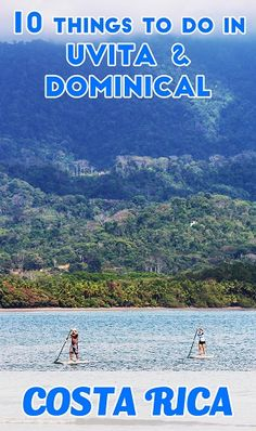 Visiting Uvita or Dominical in Costa Rica? Check out 10 awesome things to do in the South Pacific! via @mytanfeet