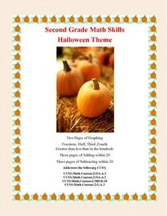 Second Grade Practice-Halloween Themed Math Here is a comprehensive 22 page review that provides a variety of practice.   It includes: Two Pages of Graphing Fractions: Half, Third ,Fourth Greater than less than in the hundreds Three pages of Adding within 20 Three pages of Subtracting within 20 All with a fun Halloween Theme to keep your students engaged Answer Key is provided
