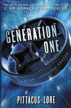 Lorien Legacies Reborn Series by Pittacus Lore (Generation One #1 and Fugitive Six #2).