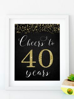 Items similar to Cheers to 40 Years, Anniversary Sign, Birthday Sign, Confetti Gold Birthday Party Decoration, Birthday décor on Etsy Happy 55th Birthday, Free Happy Birthday Cards, 40th Birthday Quotes, Gold Birthday Party, Happy Birthday Messages, 50th Birthday Gifts, Happy Birthday Images, Happy Birthday Banners, Birthday Signs