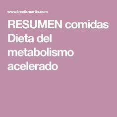 RESUMEN comidas Dieta del metabolismo acelerado