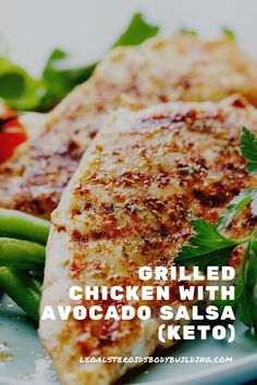 Grilled Chicken with Avocado Salsa (Keto)