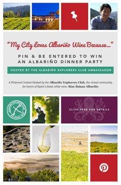 Create a pinboard about why your city loves Albarino wine and be entered to win an Albarino dinner party in your home city. Don't forget to include the link to your pinboard in the comments below!