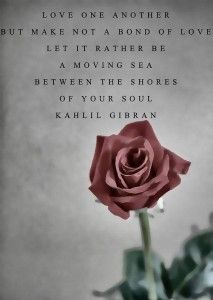 Kahlil Gibran On Family Quotes Rumi Love Quotes, Soul Quotes, Poetry Quotes, Life Quotes, Inspirational Quotes, Qoutes, Relationship Quotes, Motivational, Positive Quotes