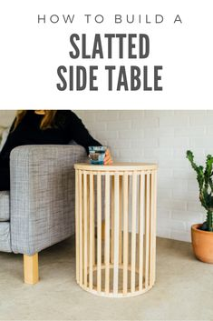 Diy End Tables, Diy Table, Diy Furniture Couch, Furniture Ideas, Bed Slats Upcycle, Flush Trim Router Bit, Table Maker, Circle Table, Light Colored Wood