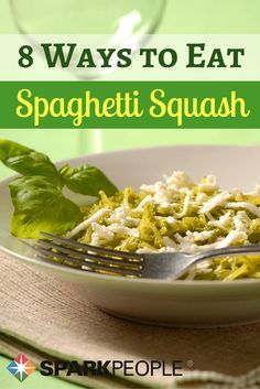 Try This 42-Calorie Spaghetti Swap. Try these new ways to eat this versatile squash--you'll never know it's not pasta! | via @SparkPeople